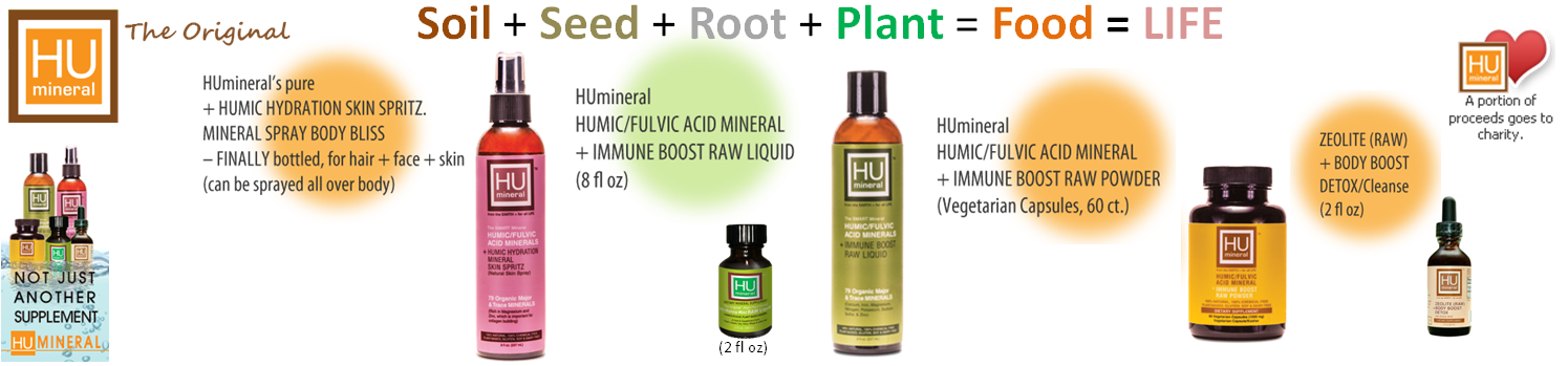 HUmineral HUmic Health line Organic RAW Cellular healing